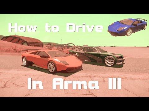 HOW TO DRIVE LAMBO, MASERATI AND BMW IN ARMA III