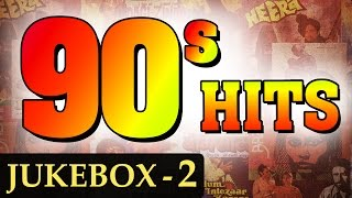 Best of 90's Hindi Songs (HD) - Jukebox 2 - Non Stop Bollywood Old Hits (1990-1999)