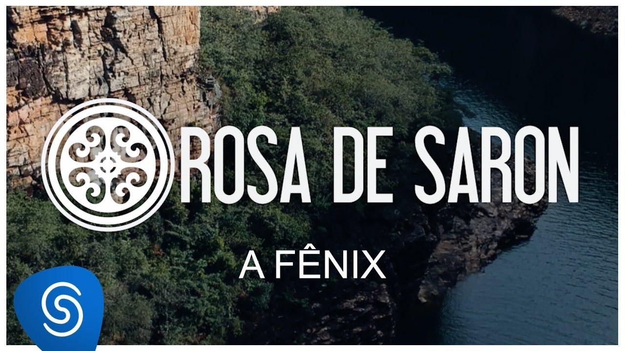 Rosa de Saron - A Fênix (Clipe Oficial)