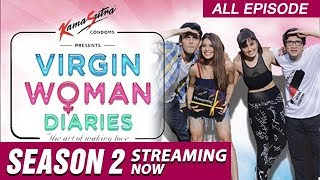 Virgin Woman Diaries - All Episodes | Web Series | Kabir Sadanand | FrogsLehren | HD
