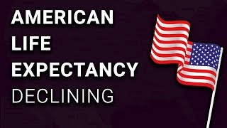 Download American Life Expectancy is DECLINING Video