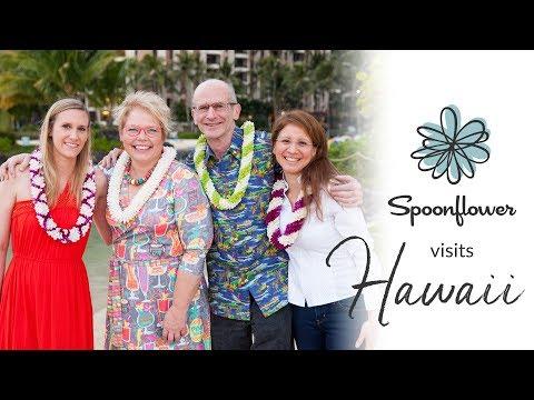Spoonflower Visits Hawaii!   Spoonflower