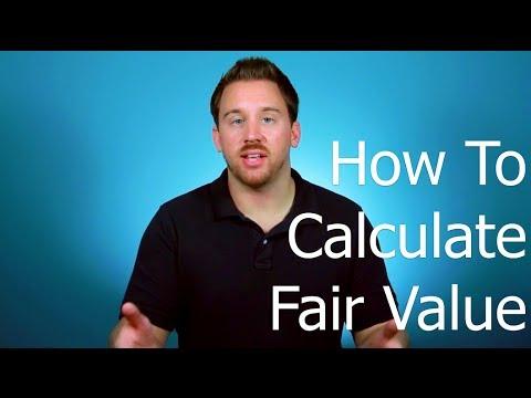 How To Calculate Fair Value