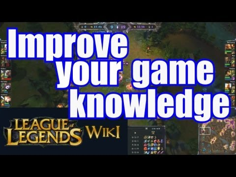 Improving your League of Legends game knowledge