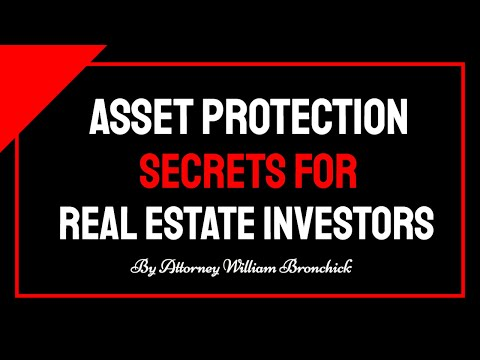 Asset Protection for Real Estate Investors - The Quick & Dirty Version by Attorney William Bronchick