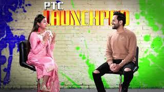 Neha Sharma | PTC Launchpad | Promo | Thu 18 Jan 10pm | PTC Punjabi