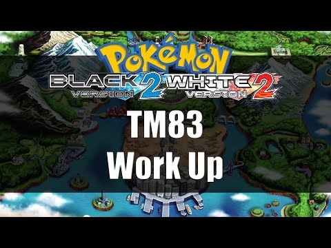 Pokemon Black 2 & White 2 | Where to get TM83 Work Up