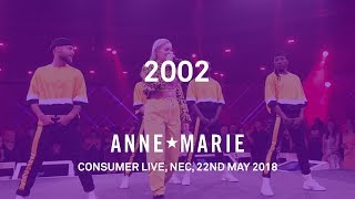 2002 (Live) - Anne-Marie - Consumer Live, May 2018