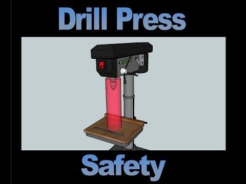 Drill Press Safety Video