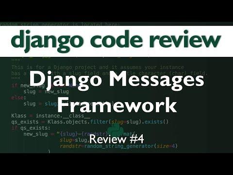 Django Code Review #4 // Django Messages Framework // saadmk11