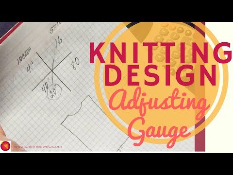 Knitting Conversions - How To Adjust Gauge - How to Design Knit - Knitting Design