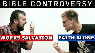 Faith Alone VS Works Salvation   Bible Discussion & Study