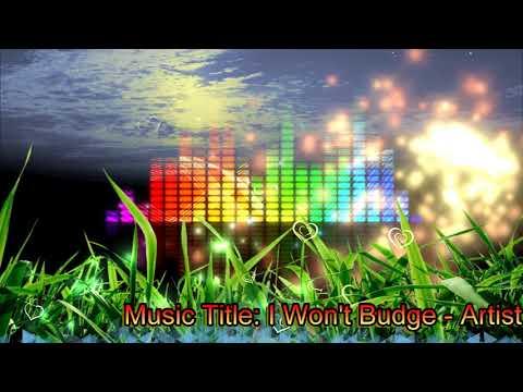 I Won't Budge Music Video