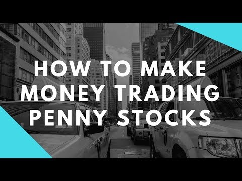 (2018) How to Make Money On Penny Stocks