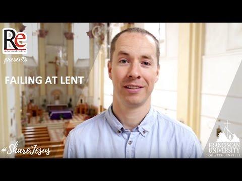 Failing at Lent - Brian Kissinger #ShareJesus Lent Video 38
