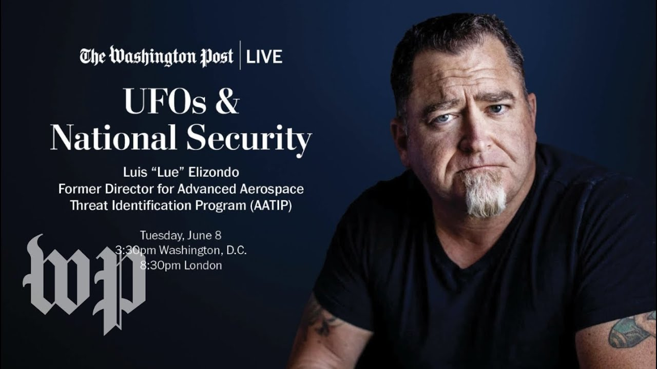 Luis Elizondo, Former AATIP Director, on UFOs and National Security (Live, 6/8)