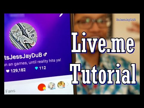 Live.me OFFICIAL TUTORIAL