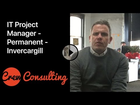 IT Project Manager - Permanent - Invercargill  - Tom.Sweeney@crewconsulting.co.nz