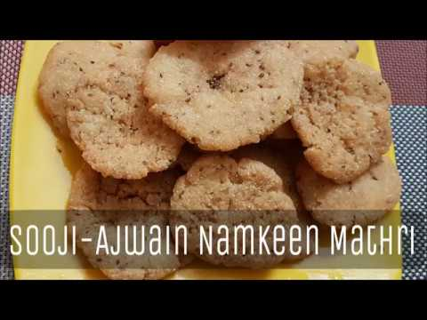 Suji -Ajwain Namkeen Mathri| Crispy Rava Mathri recipe in hindi- Recipe of suji
