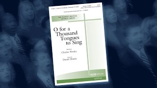 O For a Thousand Tongues to Sing - Daniel Mattix