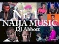 Naija Music2016 Dj Abbott Mixtape 2latest Afro Mix Ft Timaya