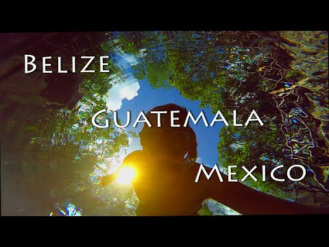 Do you like Belize, Guatemala, Mexico? Check this GoPro travel video!