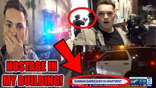 GUNMAN IN MY APARTMENT! (HOLDING SOMEONE HOSTAGE)