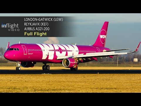 WOW Air Full Flight | London to Reykjavik | Airbus A321 (with ATC)
