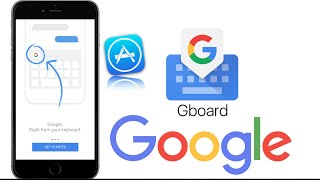 Google Search Keyboard For iPhone Gboard