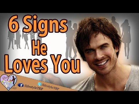 6 Signs Of True Love From A Man - signs he loves you | animated video