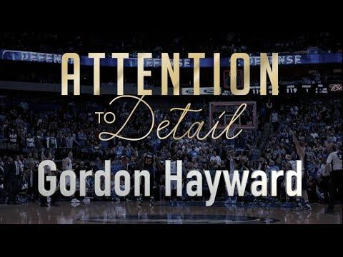Attention to Detail: Gordon Hayward