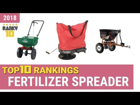 Best Fertilizer Spreader Top 10 Rankings, Review 2018 & Buying Guide
