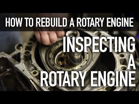 How To Rebuild A Rotary Engine: Disassembly and Inspection