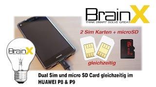 HUAWEI P8 lite & P9 LifeHack - DUAL sim und micro SD Card gleichzeitig