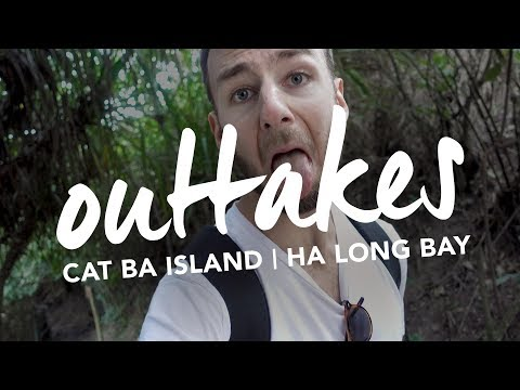 TRAVEL OUTTAKES! - Cat Ba Island | Ha Long Bay