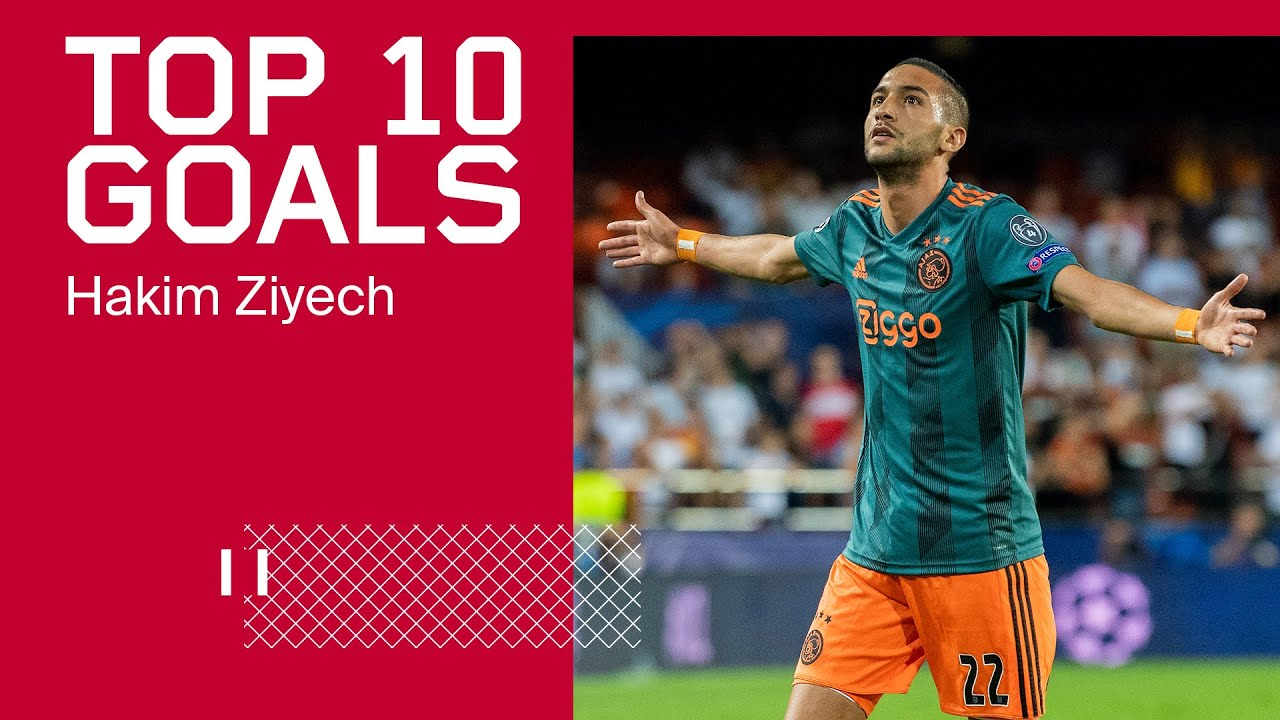 TOP 10 GOALS - Hakim Ziyech