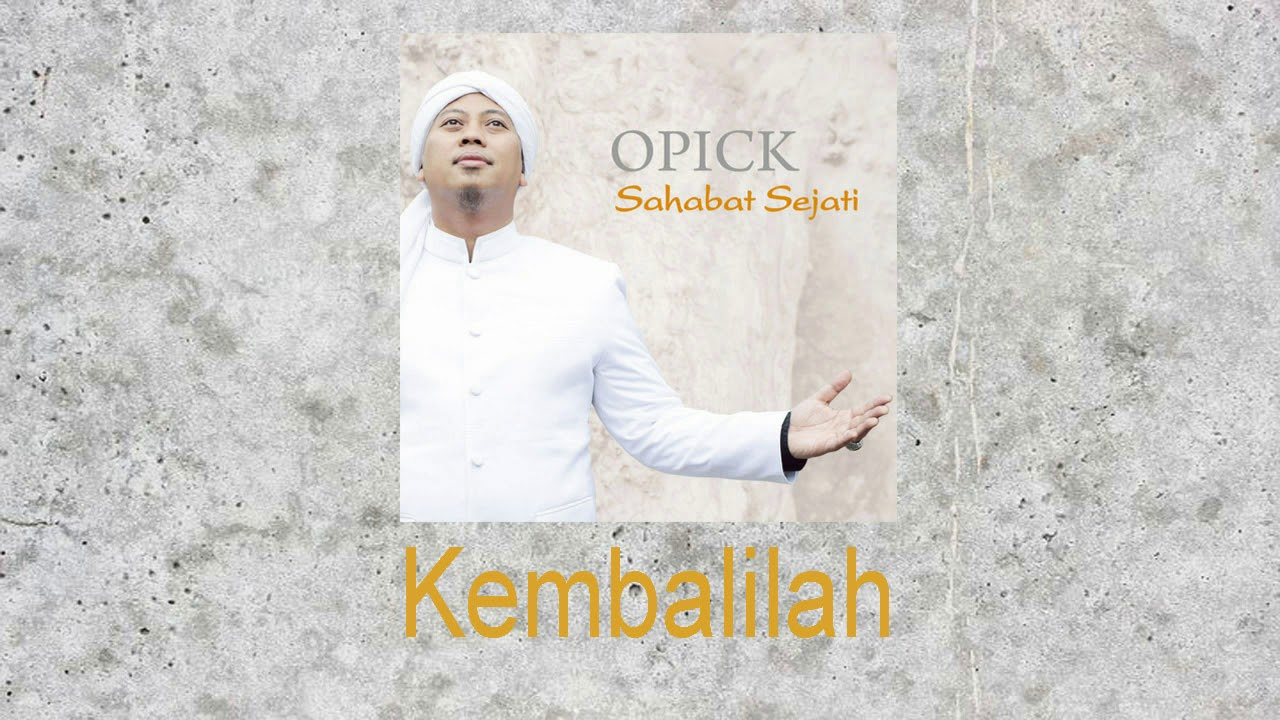 Download Opick - Kembalilah MP3 Gratis