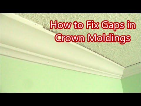 How to Fix Gaps in Crown Moldings Home Improvement- MrYoucandoityourself