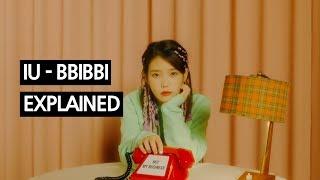 IU - BBIBBI Explained by a Korean