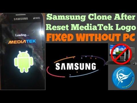 Samsung Clone After Reset Mediatek Logo Fixed