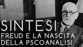 SINTESI di Freud e la nascita della psicoanalisi