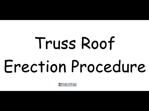 Truss Roof Erection