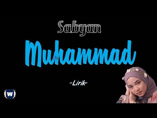 Sabyan - Muhammad Lirik | Muhammad - Sabyan Lyrics