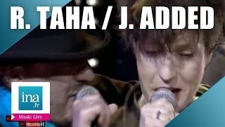 "Rachid Taha et Jeanne Added ""Now or Never""  