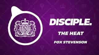 The Heat - Fox Stevenson
