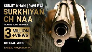 "Surjit Khan & Ravi Bal - ""Surekiach Naa"" Music Ravi Bal. Official Full Video."