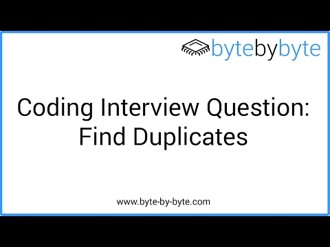 Interview Question: Find All Duplicates