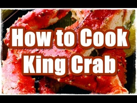 How To Cook Alaskan King Crab 4 Ways