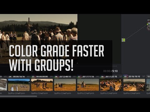 Faster Grades With Groups in Resolve!  - DaVinci Resolve 14 Tutorial