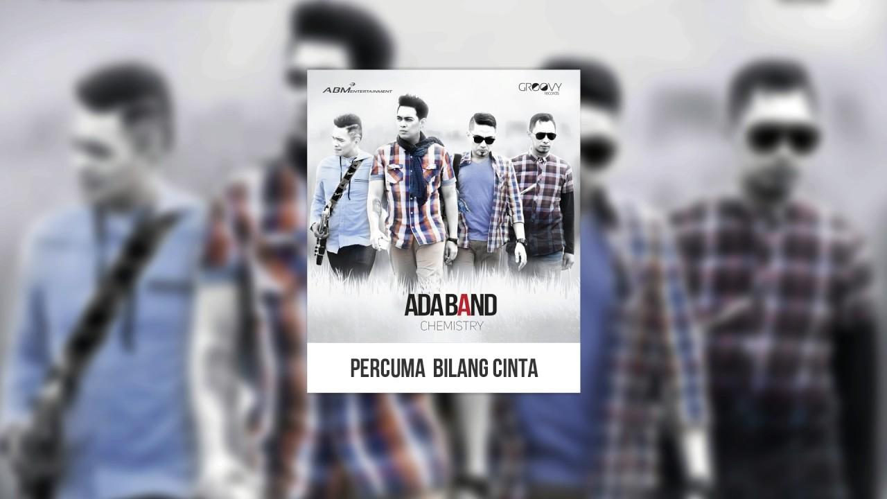 ADA Band - Percuma Bilang Cinta